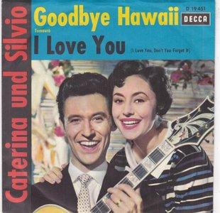 Caterina Valente & Silvio - Goodbye, Hawaii + I Love You (Vinylsingle)