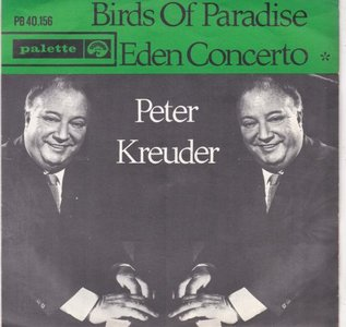 Peter Kreuder - Birds Of Paradise + Eden Concerto (Vinylsingle)