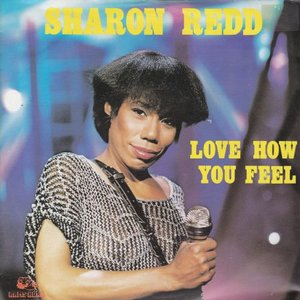 Sharon Redd - Love how you feel + (instr.) (Vinylsingle)
