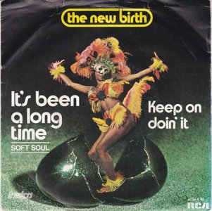 New Birth - It's been a long time + Keep on doin' it (Vinylsingle)