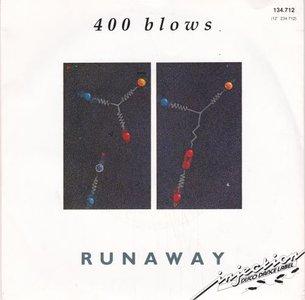 400 Blows - Runaway + Breakdown (Vinylsingle)