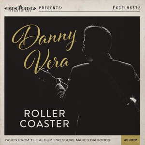 Danny Vera - Roller Coaster + Honey South (Vinylsingle)