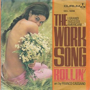 Franco Cassano - The work song + Rollin' (Vinylsingle)