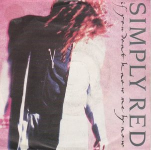 Simply Red - If you don't know me by now + Move on out (Vinylsingle)