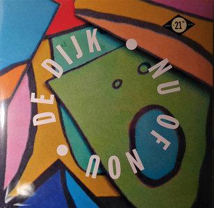 DE DIJK - NU OF NOOIT (Vinyl LP)