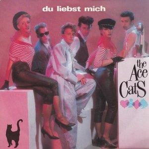 Ace Cats - Du Liebst Mich+ Lass Den Vorhang Zu + Du Liebst Mich (Vinylsingle)