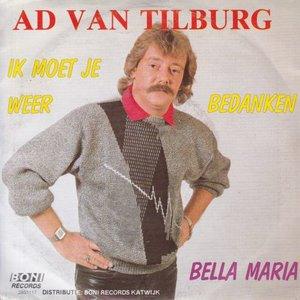 Ad van Tilburg - Ik moet je weer bedanken + Bella Maria (Vinylsingle)