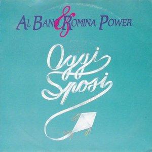 Al Bano & Romina Power - Oggi Sposi + Dialogo (Vinylsingle)