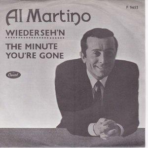 Al Martino - Wiederseh'n + The minute you're gone (Vinylsingle)
