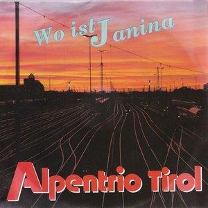 Alpentrio Tirol - Wo Ist Janina + Ich Schenk' Dir Heut' Rote Rosen (Vinylsingle)