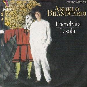 Angelo Branduardi - L'acrobata + L'isola (Vinylsingle)