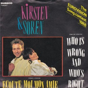 Kirsten & Soren - Who is wrong and who is right + Ecoute moi mon amie (Vinylsingle)