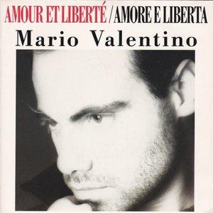 Mario Valentino - Amour et liberte + (Amor d liberta (Vinylsingle)