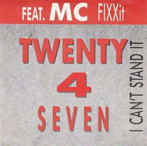 Twenty 4 Seven - I can't stand it + (Dub edit) (Vinylsingle)