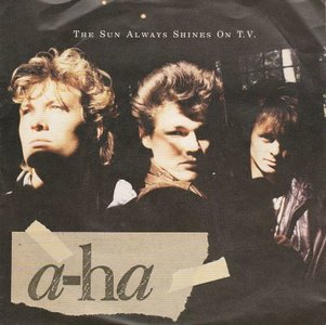 Aha - The sun always shines on TV + Driftwood (Vinylsingle)