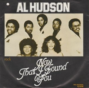 Al Hudson - Now That I Found You + Rock (Vinylsingle)