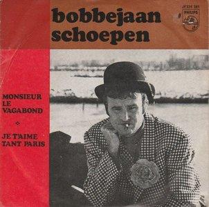 Bobbejaan Schoepen - Monsieur Le Vagabond + Je t'aime Tant Paris (Vinylsingle)