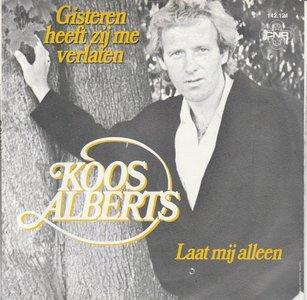Koos Alberts - Gisteren heeft zij mij verlaten + Laat mij alleen (Vinylsingle)