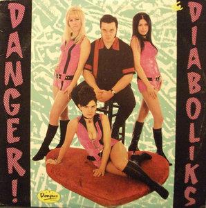 The Diaboliks - Danger: The Diaboliks (Vinyl LP)