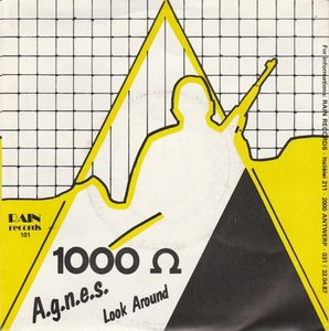 1000 Ohm - A.G.N.E.S. + Look Around (Vinylsingle)