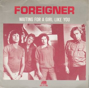 Foreigner - Waiting for a girl like you + I'm gonna win (Vinylsingle)