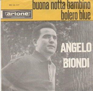 Angelo Biondi - Buona notta bambino + Bolero blue (Vinylsingle)