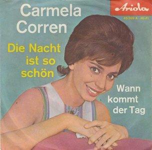 Carmela Corren - Die Nacht Ist So Schon + Wann Kommt Der Tag (Vinylsingle)