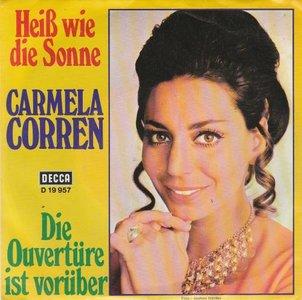 Carmela Corren - Heiss Wie Die Sonne + Die Ouverture Ist Vorber (Vinylsingle)