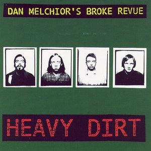 Dan Melchior's Broke Revue - Heavy Dirt (Vinyl LP)