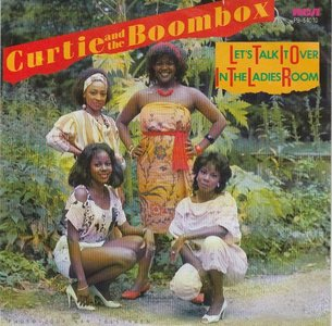 Curtie and the Boombox - Let's talk it over in the ladies room + Disco bamba (Vinylsingle)
