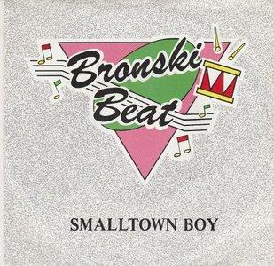 Bronski Beat - Smalltown boy + Memories (Vinylsingle)