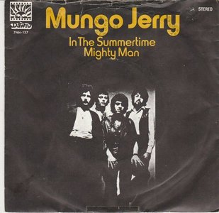 Mungo Jerry - In the Summertime + Mighty man (Vinylsingle)