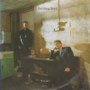 Pet Shop Boys - I'ts a sin + You know where you went wrong (Vinylsingle)