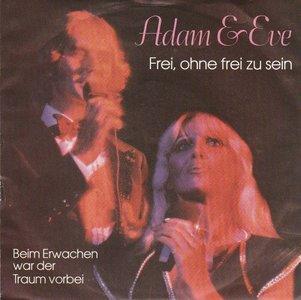 Adam & Eve - Frei, Ohne Frei Zu Sein + Beim Erwachen War Der Traum Vorbei (Vinylsingle)