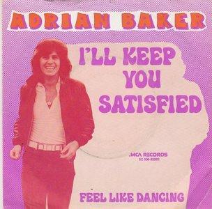 Adrian Baker - I'll Keep You Satisfied + Feel Like Dancing (Vinylsingle)