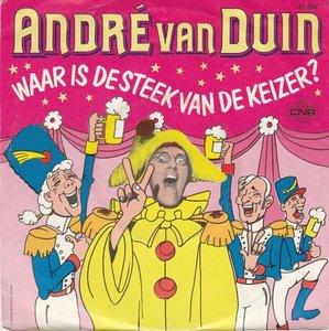 Andre van Duin - Waar is de steek van de keizer + Gatzdeladigee (Vinylsingle)