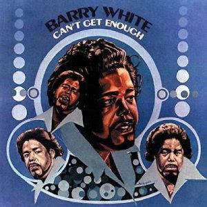 BARRY WHITE - CAN'T GET ENOUGH (Vinyl LP)
