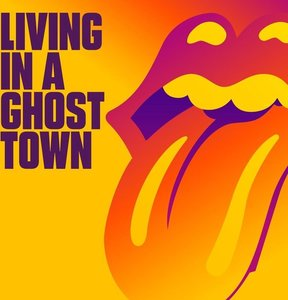 ROLLING STONES - LIVING IN A GHOST TOWN -ORANGE VINYL- (Vinyl LP)