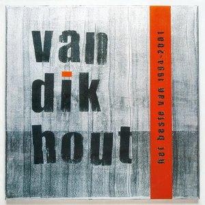 VAN DIK HOUT - HET BESTE VAN 1994 - 2001 (COLOURED VINYL) (Vinyl LP)