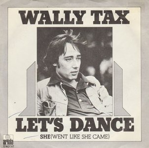Wally Tax - Let's dance + She (Vinylsingle)