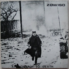 Zowiso - At A Jogtrot To Death (Vinyl LP)