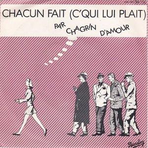 Chagrin D mour - Chacun fait + (Instr.) (Vinylsingle)