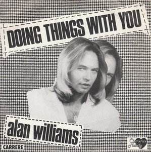 Alan Williams - Doing things with you + Queen of Aberdeen (Vinylsingle)