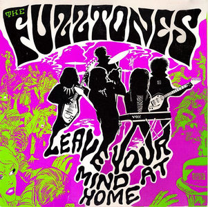 The Fuzztones - Leave Your Mind At Home (Vinyl LP)