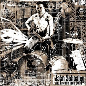 John Schooley - And His One Man Band (Vinyl LP)