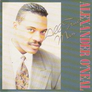 Alexander O'Neal - All true man + Hang on (Vinylsingle)