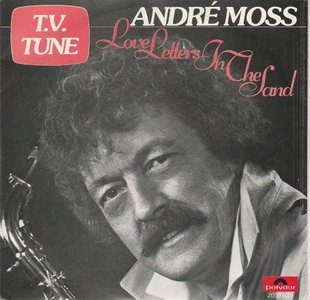 Andre Moss - Love letters in the sand + Curitiba (Vinylsingle)