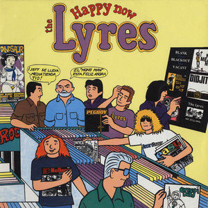Lyres - Happy Now (Vinyl LP)