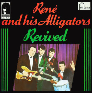 Rene & the Alligators - Revived (Vinyl LP)