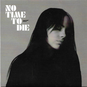 Billie Eilish - No Time To Die + (Instr.) (Vinylsingle)